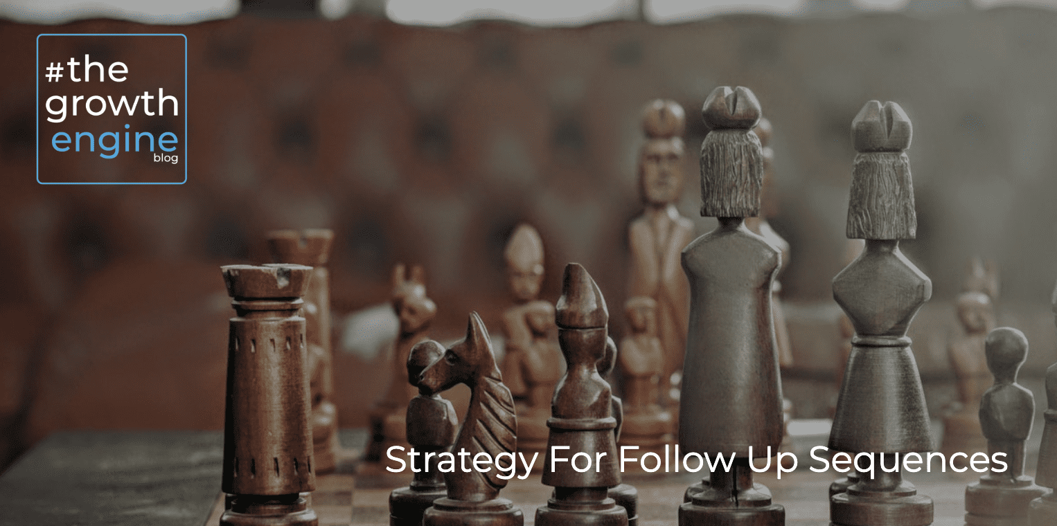 GE - Article - Strategy For Follow Up Sequences - Blog Header
